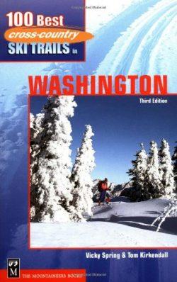 100 Best Cross-Country Ski Trails in Washington