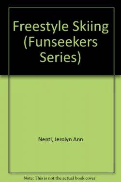Freestyle Skiing (Funseekers Series)