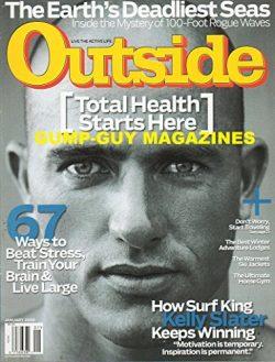 "Outside January 2009 Magazine HOW SURF KING KELLY SLATER KEEPS WINNING ""MOTIVATION IS TEMP ..."