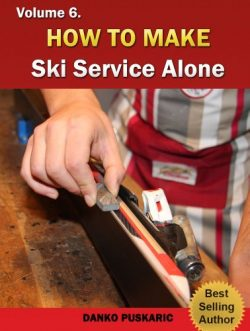How To Make Ski Service Alone – The Truth About Skiing Volume 6