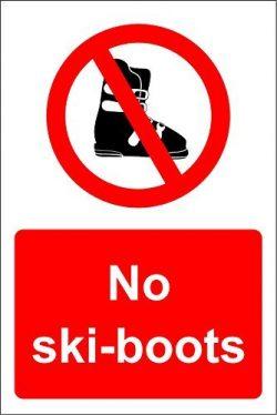 chengdar732 No ski-boots allowed safety sign – 300mm x 200mm 1.2mm Rigid Vinyl Sticker