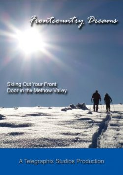 Frontcountry Dreams – Ski Touring Out Your Front Door in the Methow Valley